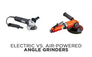 Electric vs. Air-Powered Angle Grinders