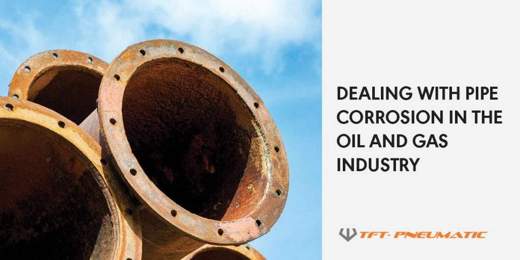 Dealing with Pipe Corrosion in the Oil and Gas Industry